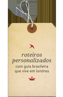 Roteiros personalizados com guia brasileira que vive em Londres